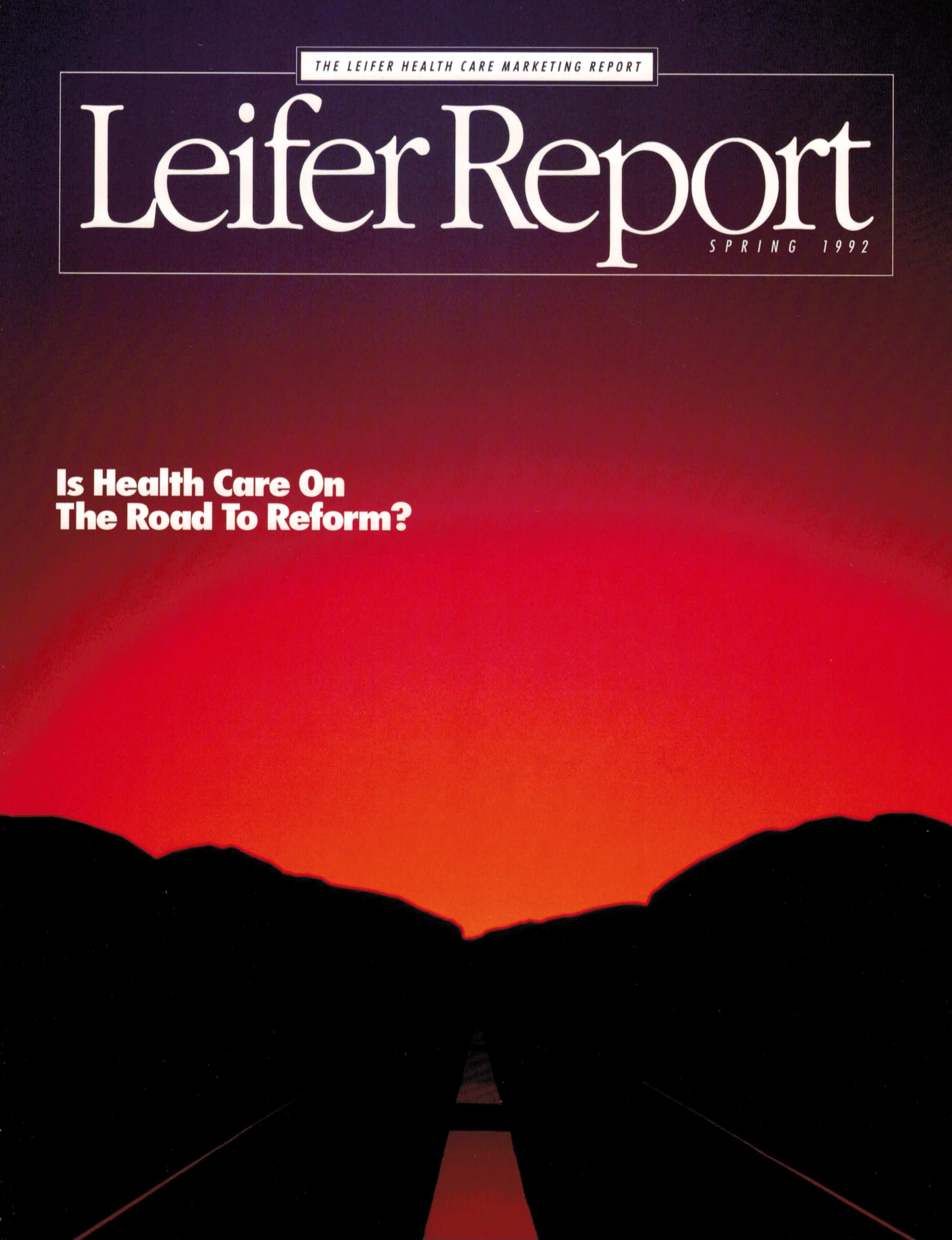 Historic Perspective On Health Care Reform | The Leifer Report